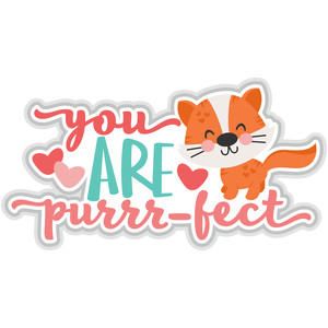 you are purrrfect title