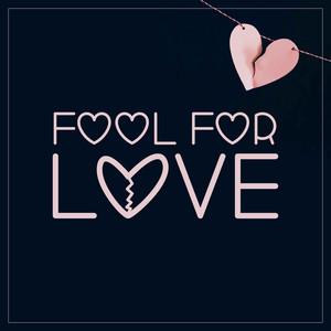 fool for love font