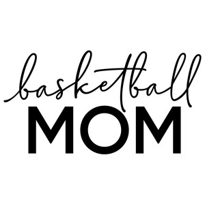 basketball mom phrase