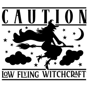 low flying witchcraft sign