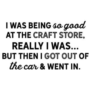 i was being good craft store