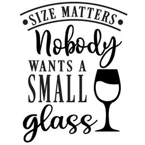 size matters no small glass