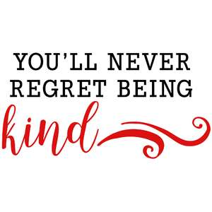 you'll never regret quote