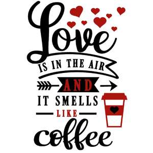 love in air smells like coffee
