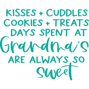 grandma's are always so sweet