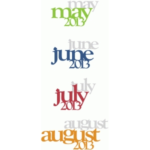 may, june, july, august 2013
