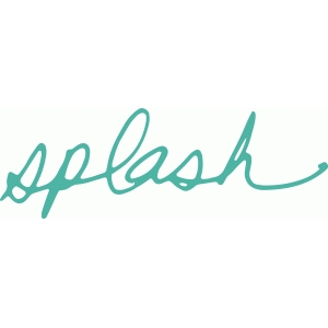 'splash' handwritten phrase