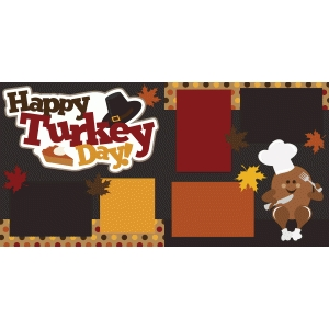 happy turkey day thanksgiving 2 page scrapbook kit