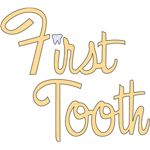 first tooth phrase