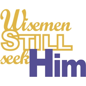 wisemen still seek phrase