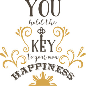 you hold the key to your happiness