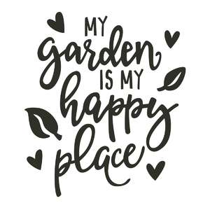 my garden is my happy place phrase