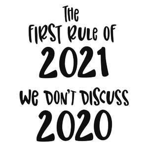 the first rule of 2021