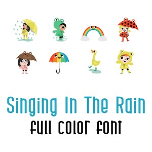 singing in the rain - full color font