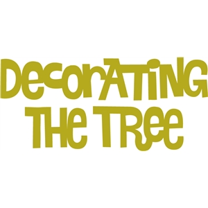 decorating the tree phrase