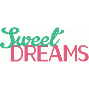 sweet dreams phrase