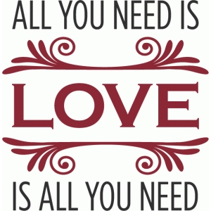 all you need is love phrase