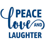 peace love and laughter