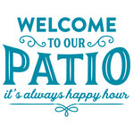 welcome to our patio