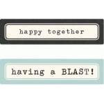 happy together, having a blast labels