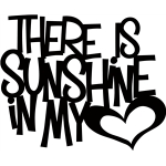 'there is sunshine in my heart' phrase