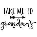 take me to grandma's phrase