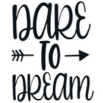 dare to dream arrow quote