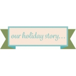 our holiday story banner