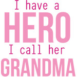 grandma is my hero