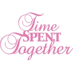 'time spent together' phrase
