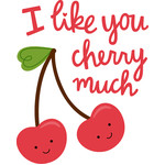 i like you cherry much