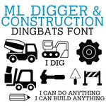 ml diggers & construction dingbats