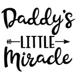 daddy's little miracle arrow quote