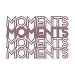 'moments' outline words
