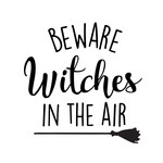 beware witches in the air