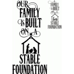 family built on a stable foundation saying