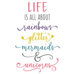 life is all about unicorns phrase