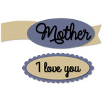 mother i love you banner tags