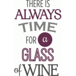 always time for wine phrase