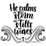 he calms the storm and