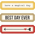 have a magical day, best day ever labels