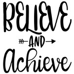 believe and achieve arrow quote