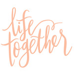 life together handlettered