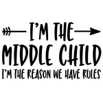 i'm the middle child arrow quote
