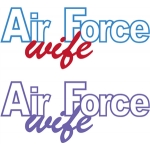 air force wife phrase