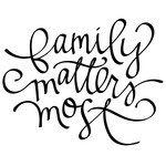 family matters most phrase