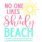 no one likes shady beach