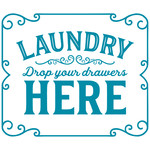 laundry drop your drawers here
