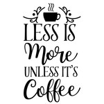 less more unless coffee