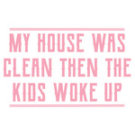 clean house kids woke up